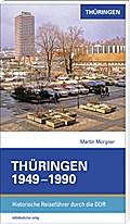 Thüringen 1949–1990; Historische Reiseführer  ...