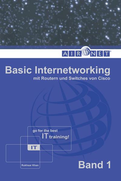 Basic Internetworking, Band 1