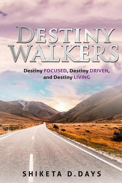 Destiny Walkers