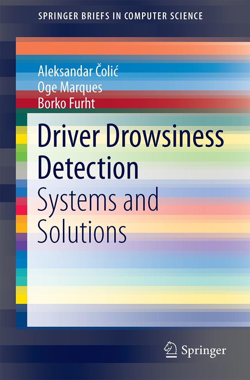 Driver Drowsiness Detection | Aleksandar Colic |  9783319115344