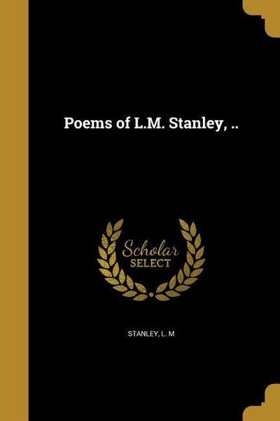 POEMS OF LM STANLEY