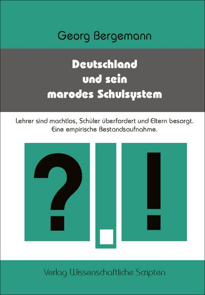 Deutschland und sein marodes Schulsystem