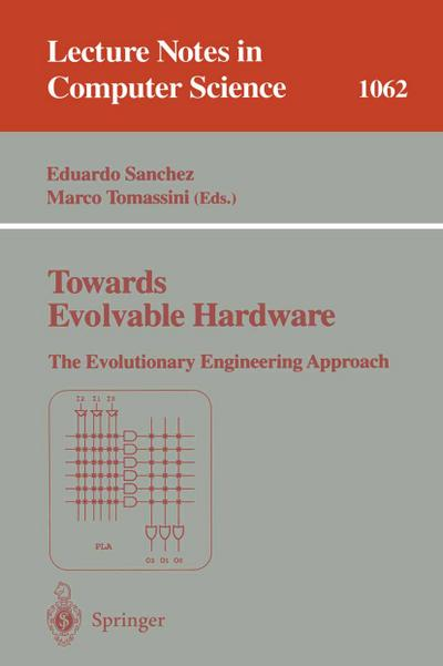 Towards Evolvable Hardware