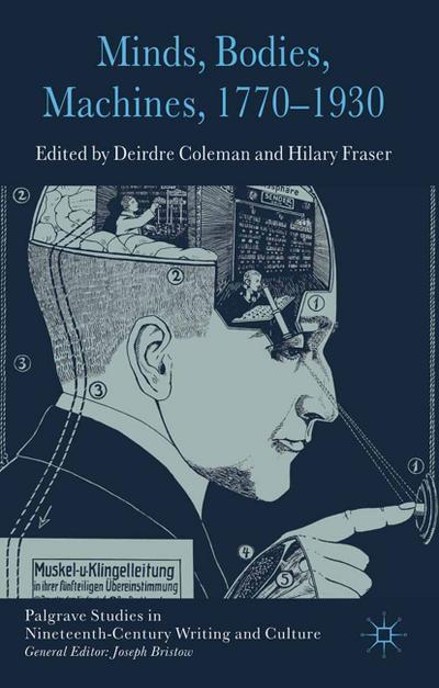 Minds, Bodies, Machines, 1770-1930