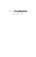 Eine Enzyklopädie des Zarten; Deutsch; Mit über 100 Abbildungen