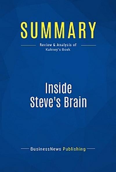 Summary: Inside Steve's Brain