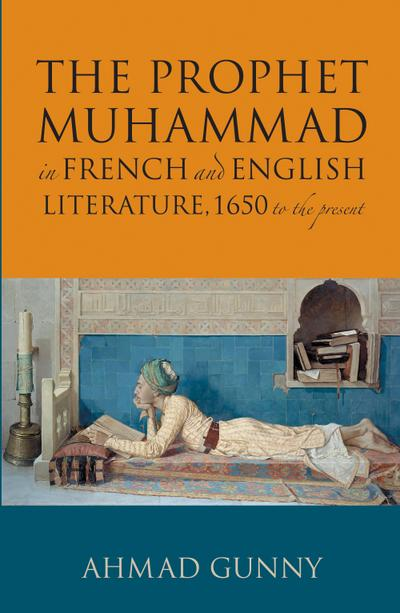 Prophet Muhammad in French and English Literature