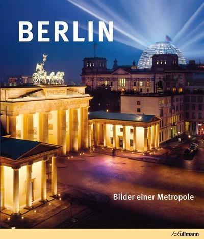 Berlin. Bilder einer Metropole.
