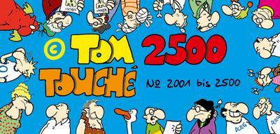 Tom Touché 2500
