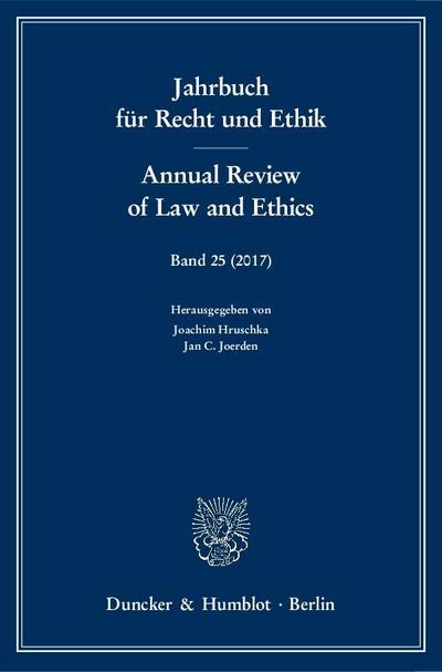 Jahrbuch für Recht und Ethik / Annual Review of Law and Ethics.