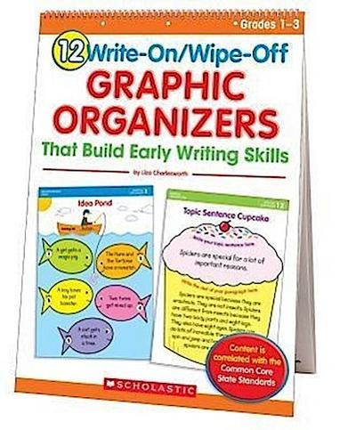 12 Write-On/Wipe-Off Graphic Organizers for Writing (Flip Chart): Instant, Standards-Based Graphic Organizers That Help Every Child Become a Skillful