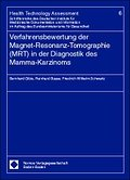 Verfahrensbewertung der Magnet-Resonanz-Tomog ...