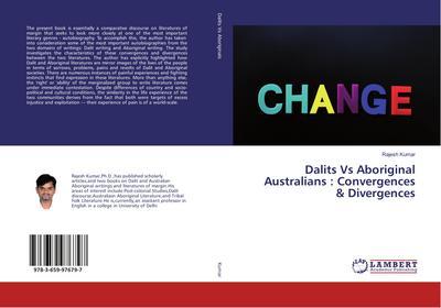 Dalits Vs Aboriginal Australians : Convergences & Divergences