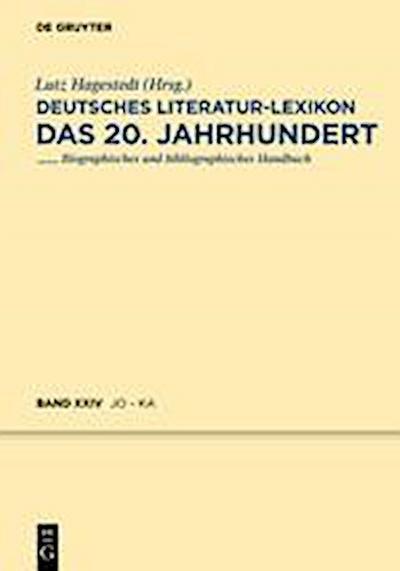 Deutsches Literatur-Lexikon. Das 20. Jahrhundert / Jonke - Kafitz