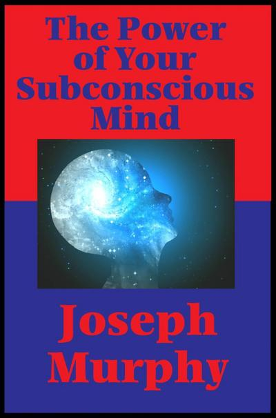 The Power of Your Subconscious Mind (Impact Books)