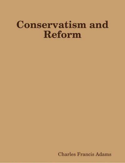 Conservatism and Reform