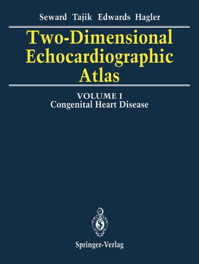 Two-Dimensional Echocardiographic Atlas