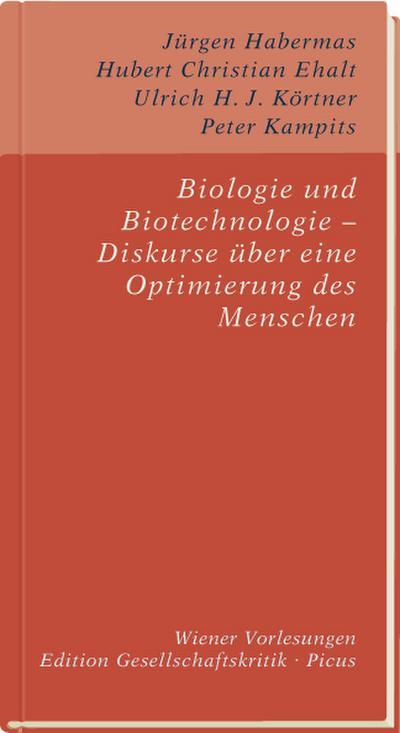 Biologie und Biotechnologie - Diskurse über eine Optimierung des Menschen
