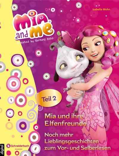 Mia and me - Mia und ihre Elfenfreunde