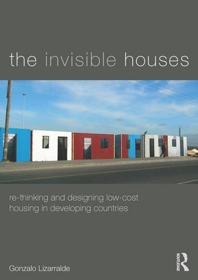 The Invisible Houses