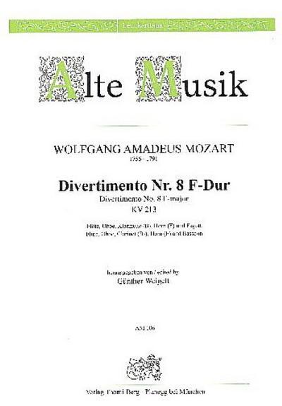 Divertimento F-Dur Nr.8 KV213 :für Flöte, Oboe, Klarinette, Horn und Fagott