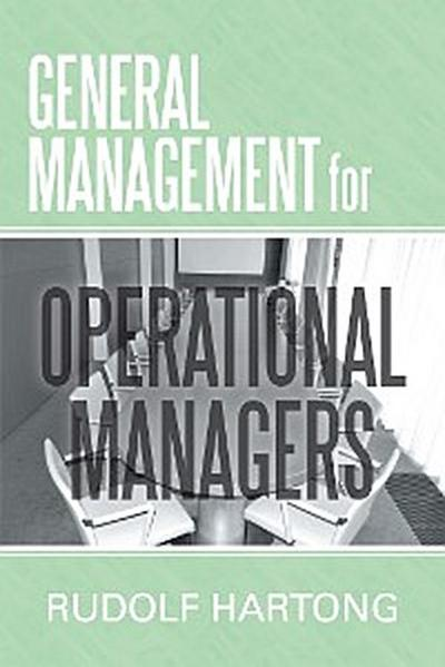General Management for Operational Managers