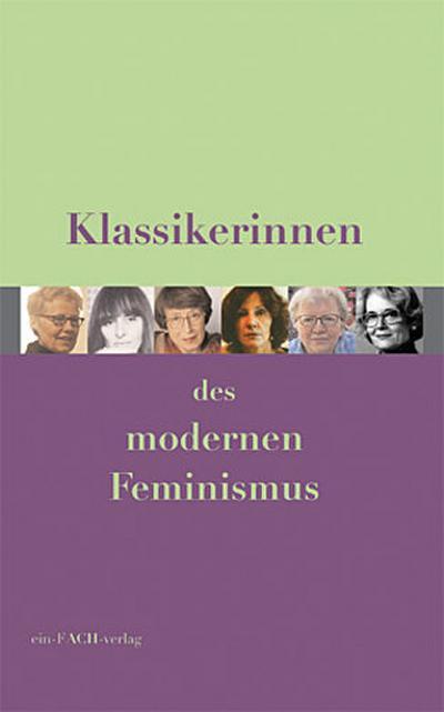 Klassikerinnen des modernen Feminismus