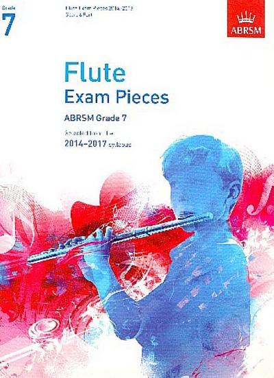 Flute Exam Pieces 20142017, Grade 7, Score & Part