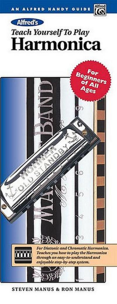 Alfred's Teach Yourself to Play Harmonica: For Beginners of All Ages, Book & Harmonica