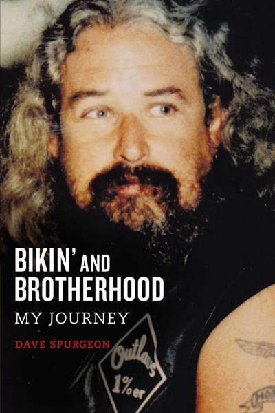 Bikin' and Brotherhood