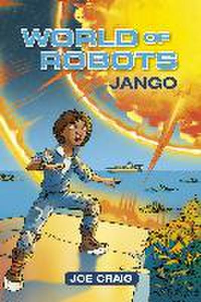 Reading Planet KS2 - World of Robots: Jango - Level 1: Stars/Lime band