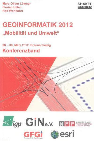 Geoinformatik 2012 - 'Mobilität und Umwelt'