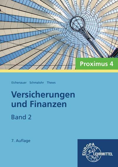 Versicherungen und Finanzen, Band 2 - Proximus 4