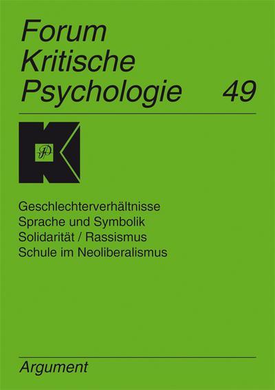 Geschlechterverhältnisse, Sprache und Symbolik, Solidarität /Rassismus, Schule im Neoliberalismus   ; Deutsch;  -