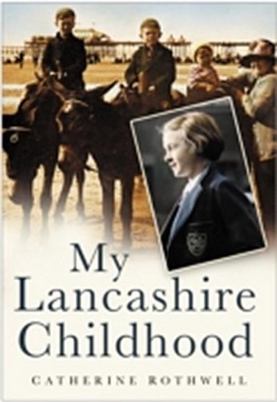 My Lancashire Childhood