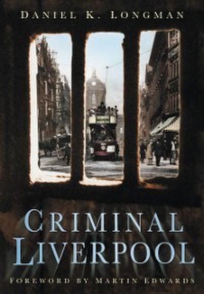 Criminal Liverpool