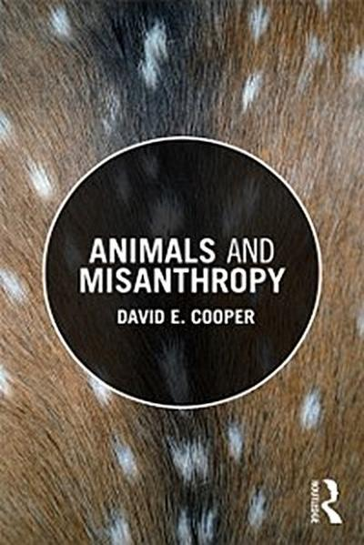 Animals and Misanthropy