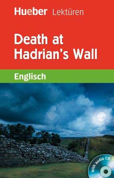 Death at Hadrian's Wall: Lektüre mit Audio-CD (Hueber Lektüren)
