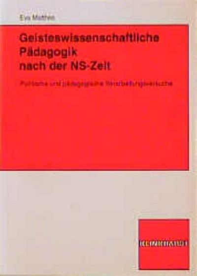 Geisteswissenschaftliche Pädagogik nach der NS-Zeit