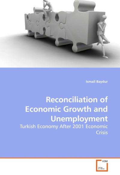 Reconciliation of Economic Growth and Unemployment