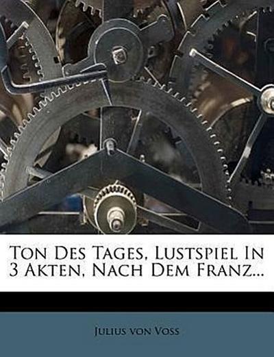 Ton des Tages, 1806