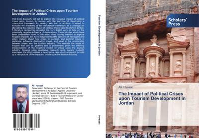 The Impact of Political Crises upon Tourism Development in Jordan