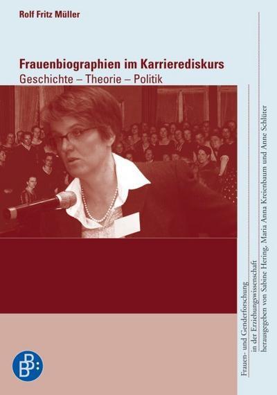 Frauenbiographien im Karrierediskurs