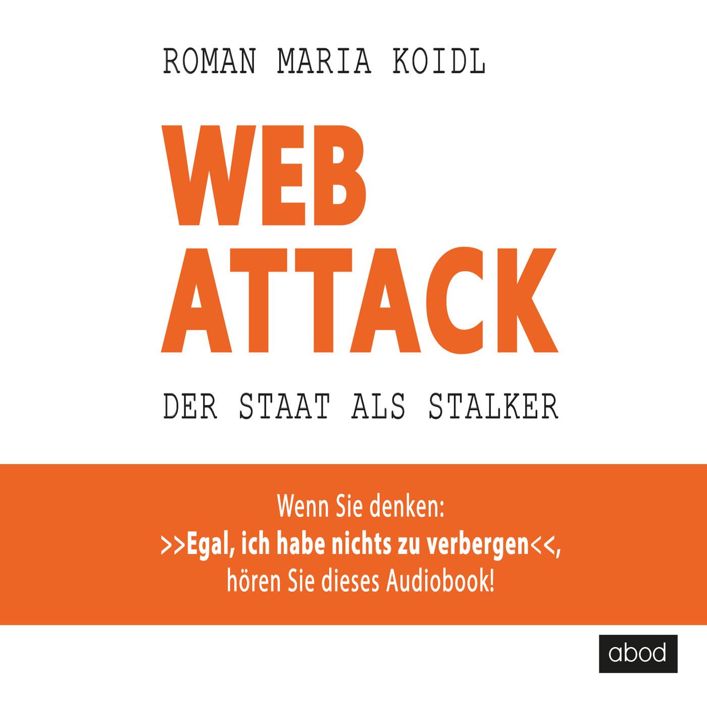 WebAttack, Roman Maria Koidl
