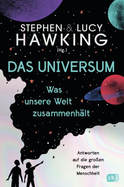 Das Universum - Was unsere Welt zusammenhält