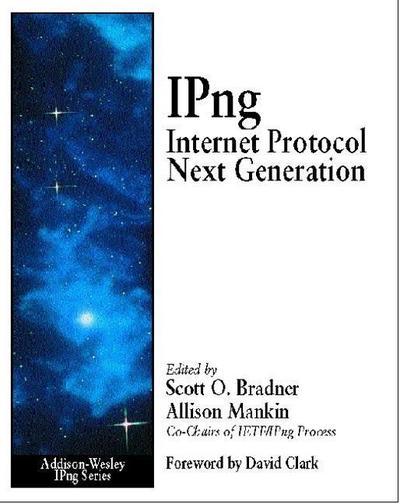 IPng, Internet Protocol Next Generation