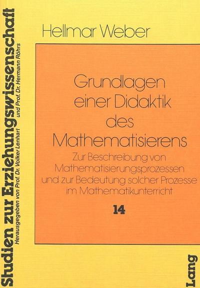 Grundlagen einer Didaktik des Mathematisierens