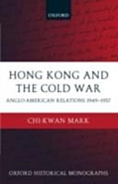 Hong Kong and the Cold War