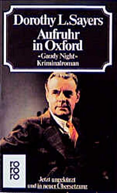 Aufruhr in Oxford. Gaudy Night