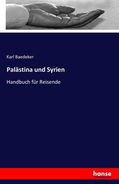 Palästina und Syrien